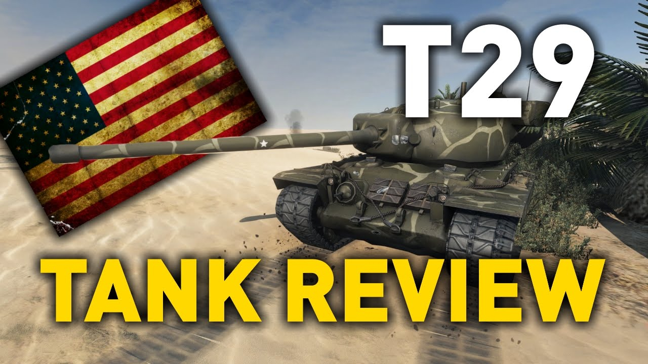 World of Tanks || T29 - Tank Review