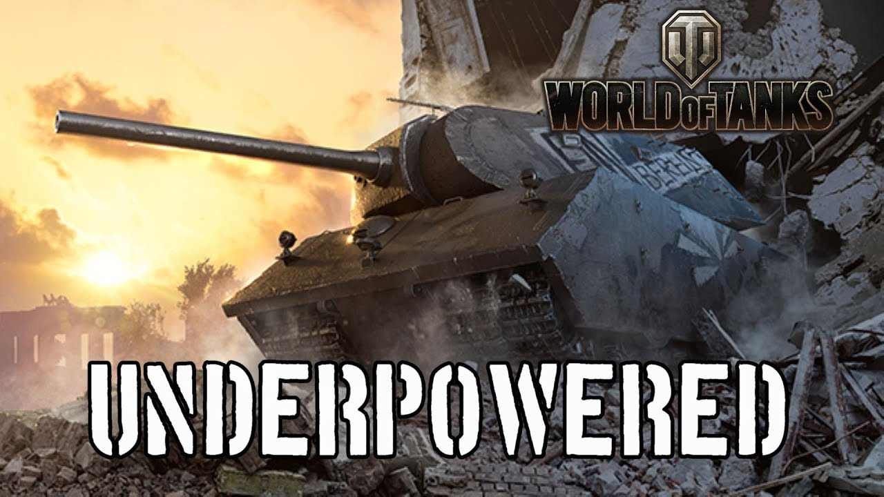 world of tanks - underpowered
